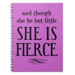 Y aunque ella sea pero poco, ella es feroz libreta espiral