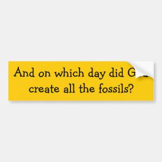 ¿Y en qué día dios creó todos los fósiles? Pegatina Para Auto