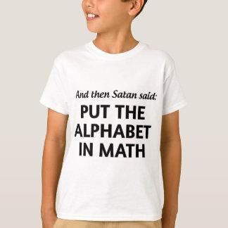 Y entonces Satan dijo: Ponga el alfabeto en Playera