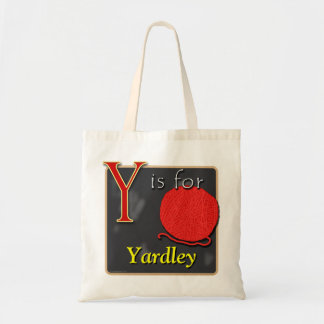 Y Is For Yarn Y Is For Yardley Tote Bag