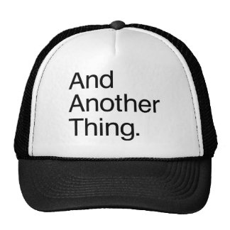 Y otra cosa gorras de camionero
