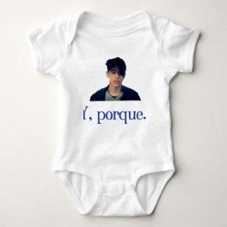 Y porque... baby bodysuit