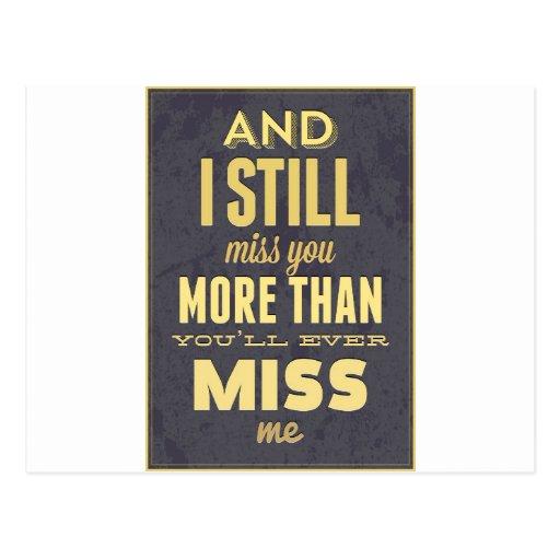Y todavía de I Srta. Miss Me de Srta. You More Postal
