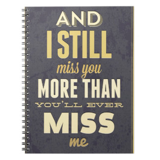 Y todavía de I Srta Miss Me de Srta You More Tha Libro De Apuntes Con Espiral
