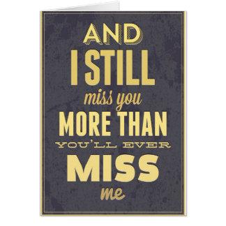 Y todavía de I Srta. Miss Me de Srta. You More Tha Tarjeta De Felicitación