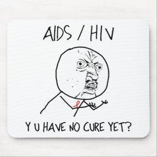 Y U Have No Cure Mousepad