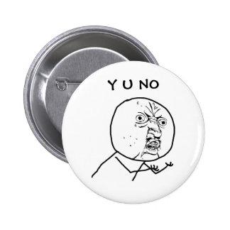 Y U NINGÚN - botón de Pinback Pin