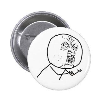 Y U NINGUNA (original) - botón de Pinback Pin