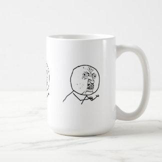 Y U NINGUNA TAZA DE CAFÉ