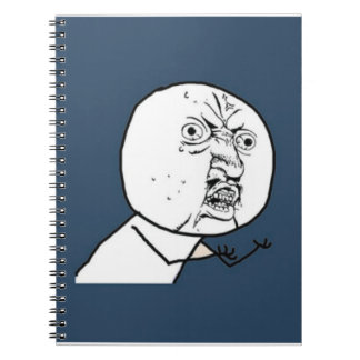 Y U No Guy Exploitable Comic Face Spiral Notebooks