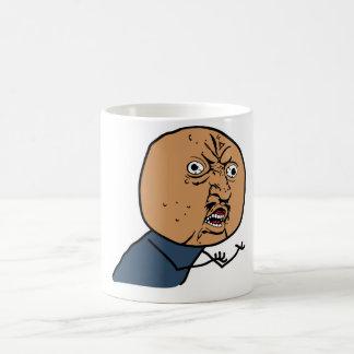 Y U NO Guy Coffee Mug