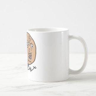 Y U NO? Guy Coffee Mug