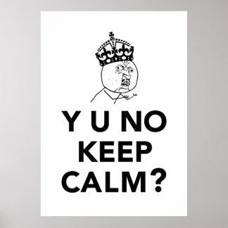 Y U No Guy - Y U No Keep Calm Poster
