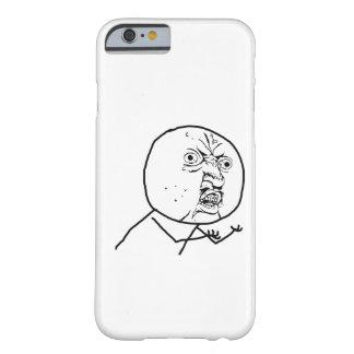 Y U NO - iPhone 6 case