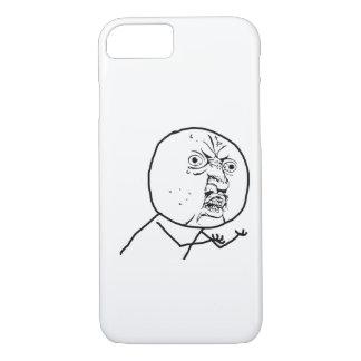Y U NO - iPhone 7 case