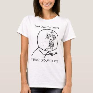 Y U NO - Ladies Fitted T-Shirt