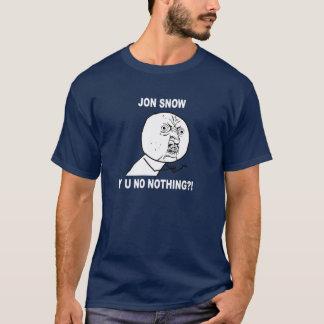 Y U NO NOTHING? T-Shirt