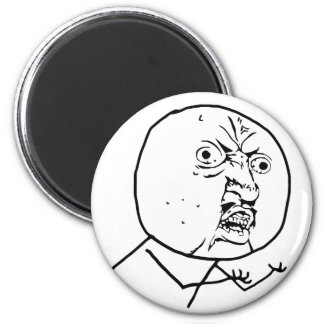 y u no rage face comic lol rofl magnet
