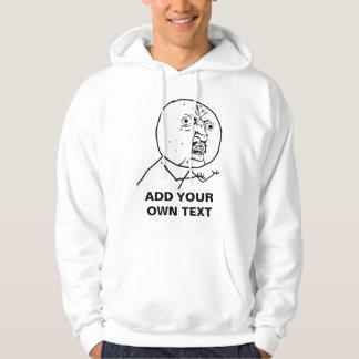 y u no rage face comic lol rofl sweatshirt