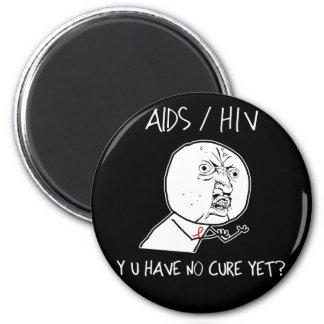 Y U no tiene ninguna curación Imán Redondo 5 Cm