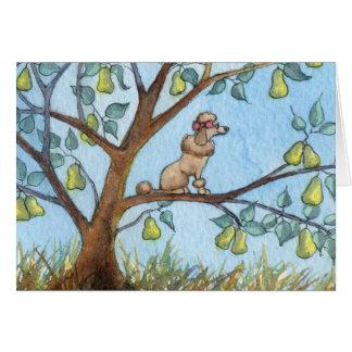 … Y un poo-oodle en un peral… Tarjeta De Felicitación