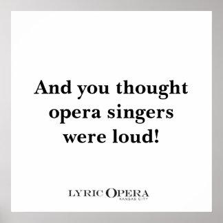 ¡Y usted pensó que los cantantes de la ópera era r