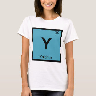 Y - Yakima Washington Chemistry Periodic Table T-Shirt