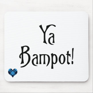 Ya Bampot Funny Scottish Slang Saying Mouse Pads