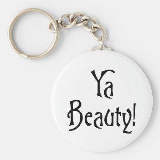 Ya Beauty  Funny Scottish Saying Keychain