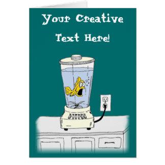 Ya Betcha I'm Stressed! (Fish in a Blender) Greeting Card