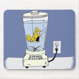 Ya Betcha I'm Stressed! (Fish in a Blender) Mouse Pad