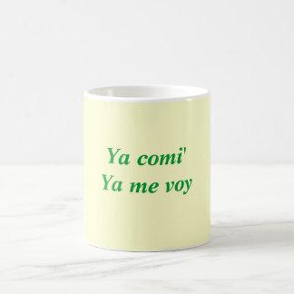 Ya comi'Ya me voy Coffee Mug