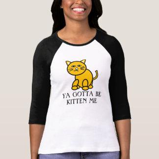 Ya consiguió ser gatito yo, camiseta