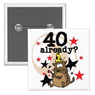 Ya cumpleaños 40 pin cuadrada 5 cm