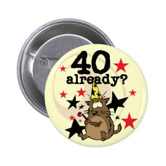 Ya cumpleaños 40 pin redondo de 2 pulgadas