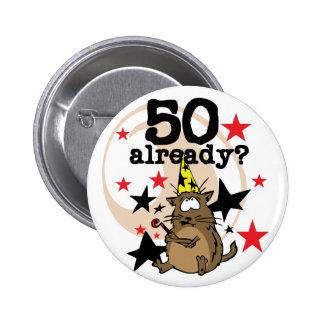 Ya cumpleaños 50 pin redondo de 2 pulgadas
