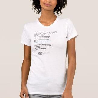 Ya-Da, Ya-Da, Siss Boom, Ba-Da T-Shirt