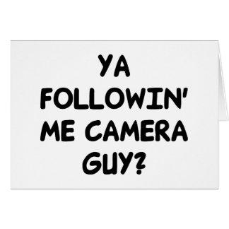 Ya Followin' Me? Card
