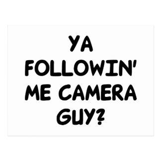 Ya Followin' Me? Postcard