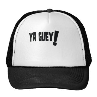 Ya Guey! Hats