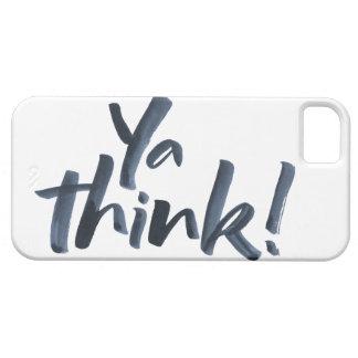 ¡Ya piensa!  caso del iPhone 5 con una actitud Funda Para iPhone SE/5/5s