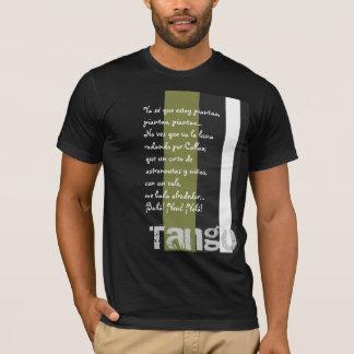 Ya se que estoy Piantao T-Shirt