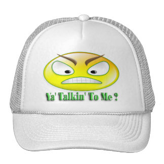 Ya' Talkin' To Me Smiley Trucker Hat