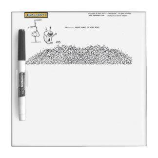 Ya Thats alot  Cat Toys Cartoon  Dry Erase Board! Dry-Erase Board