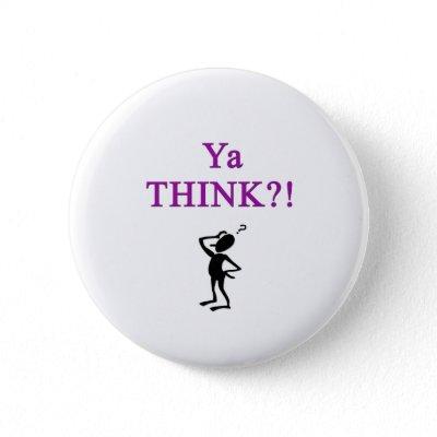 Ya think