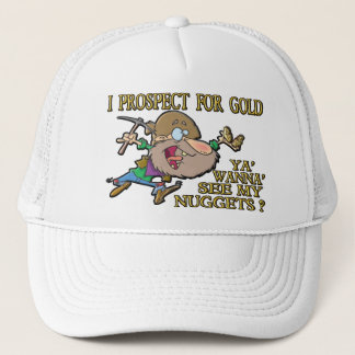 Ya' Wanna' See My Nuggets ? Trucker Hat