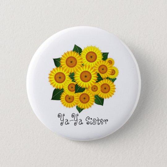Ya-Ya Sunflower Pinback Button