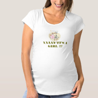 YAAAY IT'S A GIRL!!! MATERNITY T-SHIRT