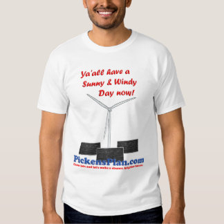 Ya'all have a Sunny & Windy Day Now! T-Shirt