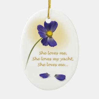 "YachTees_""She Loves Me, She Loves My Yacht"" Ceramic Ornament"